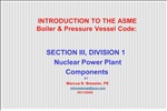 INTRODUCTION TO THE ASME Boiler Pressure Vessel Code: