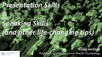 Presentation Skills & Speaking Skills (and other life-changing tips)