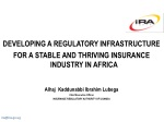 DEVELOPING A REGULATORY INFRASTRUCTURE FOR A STABLE AND THRIVING INSURANCE INDUSTRY IN AFRICA
