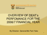 OVERVIEW OF DEAT's PERFOMANCE FOR THE 2006/7 FINANCIAL YEAR