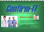 MEDICAL CARE An advanced, powerful appointment booking & confirmation tool