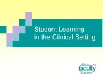 Student Learning in the Clinical Setting