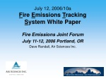 July 12, 2006/10a F ire E missions T racking S ystem White Paper