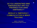MODULE 4: EMERGENCY COMMUNICATIONS & MINER TRACKING