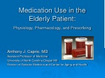 Medication Use in the Elderly Patient: Physiology, Pharmacology, and Prescribing