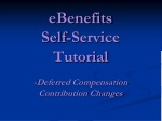 eBenefits Self-Service Tutorial -Deferred Compensation Contribution Changes