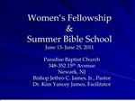 Women s Fellowship Summer Bible School June 13- June 25, 2011