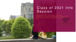 Class of 2021 Info Session
