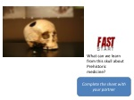 What can we learn from this skull about Prehistoric medicine?