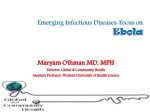 Emerging Infectious Diseases: Focus on Ebola