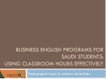 Business English programs for Saudi students: using classroom hours effectively