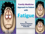 Family Medicine Approach to Patient with Fatigue