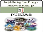 Punjab Heritage Tour Packages An Access to Blissful Joy