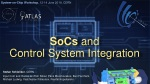 SoCs and Control System Integration