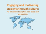 In this presentation we will… look at our own motivation to teach culture to students