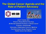 The Global Cancer Agenda and the Role of Patient Advocacy