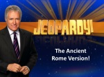 The Ancient Rome Version!