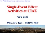 Single-Event Effect Activities at CIAE
