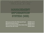 PLANNING & PRODUCTION CONTROL (BMFP 4513) MANAGEMENT INFORMATION SYSTEM (MIS)