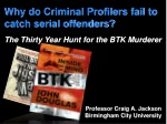 Why do Criminal Profilers fail to catch serial offenders?