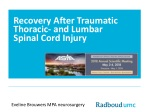 Recovery After Traumatic Thoracic- and Lumbar Spinal Cord Injury