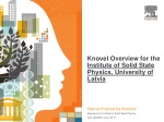 Knovel  Overview for the Institute of Solid State Physics ,  University of  Latvia