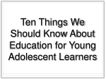 Ten Things We Should Know About Education for Young Adolescent Learners