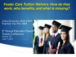 Foster Care Tuition Waivers: How do they work, who benefits, and what is missing?