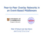 Peer-to-Peer Overlay Networks in an Event-Based Middleware