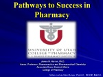 Pathways to Success in Pharmacy