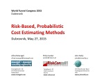 Risk-Based, Probabilistic Cost Estimating Methods
