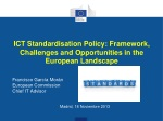 ICT Standardisation Policy: Framework, Challenges and Opportunities in the European Landscape