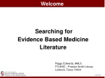 Searching for Evidence Based Medicine Literature