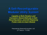 A Self-Reconfigurable Modular Utility System