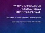 Writing to Succeed on the EDUCATING ALL STUDENTS ( eas ) eXAM