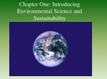 Chapter One: Introducing Environmental Science and Sustainability