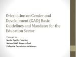 Orientation on Gender and Development (GAD) Basic Guidelines and Mandates for the Education Sector