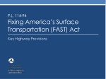 P.L. 114-94 Fixing  America's Surface Transportation (FAST) Act