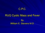 C.P.C. RUQ Cystic Mass and Fever