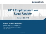 2019 Employment Law Legal Update January 22, 2019