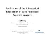 Facilitation of the A Posteriori Replication of Web Published Satellite Imagery