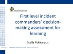 First level incident commanders' decision-making assessment for learning