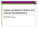 Follow-up Medical History and Clinical Considerations