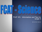FCAT 101: Information and Tips for Grade 5 By: Mrs. Oliva- Espinosa