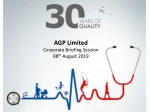 AGP Limited Corporate Briefing Session 08 th August 2019