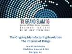 The Ongoing Manufacturing Revolution The Internet of Things Murali Kashaboina