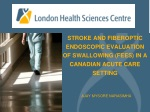 STROKE AND Fiberoptic Endoscopic Evaluation of Swallowing (FEES) in a Canadian Acute Care Setting