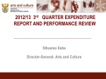 2012/13 3 rd QUARTER EXPENDITURE REPORT AND PERFORMANCE REVIEW