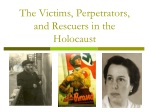 The Victims, Perpetrators, and Rescuers in the Holocaust