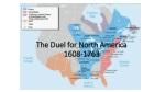 The Duel for North America 1608-1763
